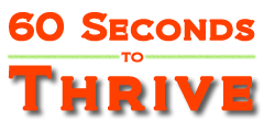 60 Seconds to Thrive